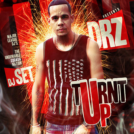 DRZ - Turnt Up (Mixtape)