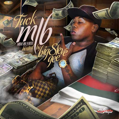 Move-Like-a-Boss-500-Websi TUCK (@TUCKMLB) - Nice Work ft. JW (@JWCTE) (prod by @Dreasbeats) (Via @TEAMBIGGARANKIN)