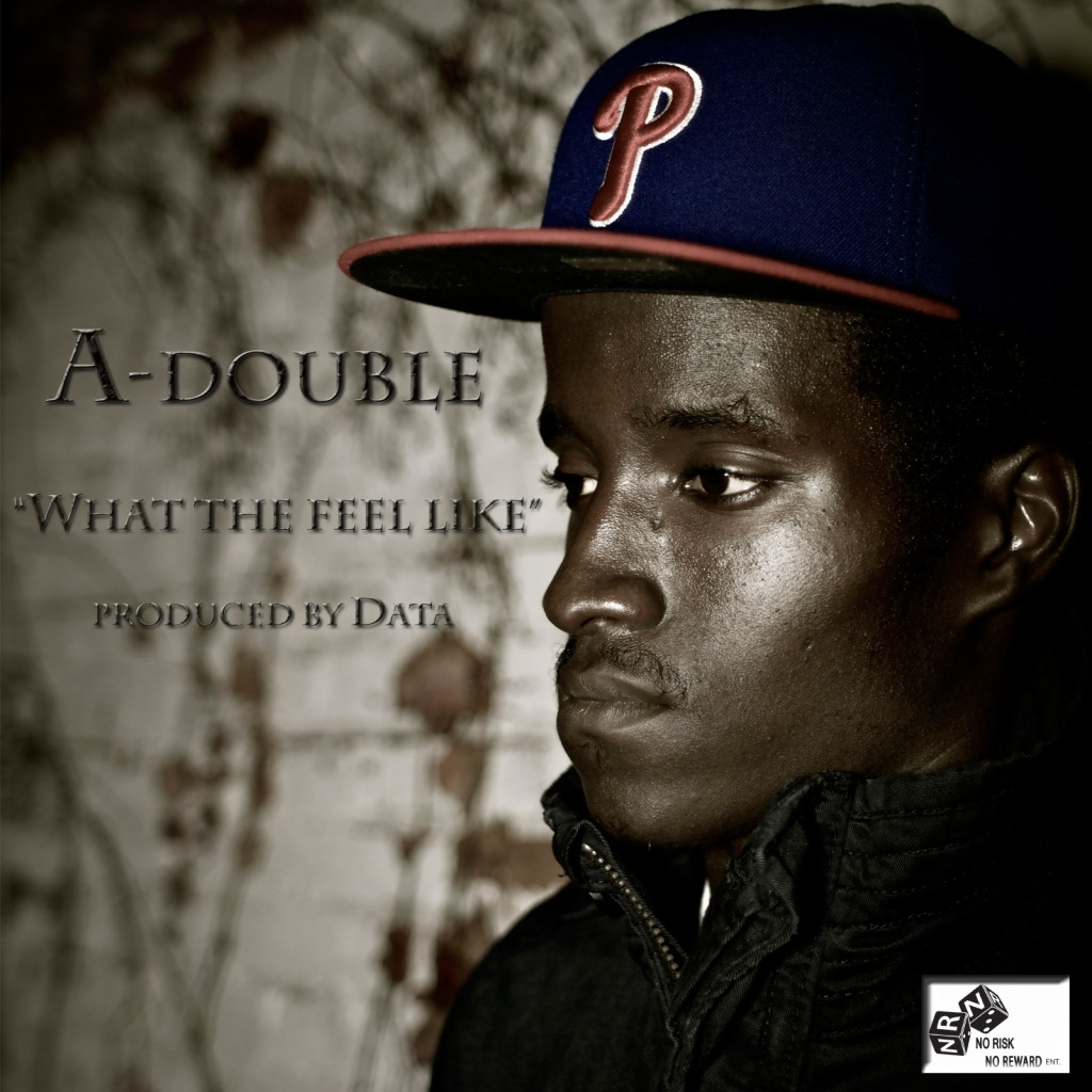 a-double-what-the-feel-like-prod-by-data-HHS1987-2012-1024x1024 A-Double (@A_NRNR) - What The Feel Like (Prod by @DataNR)