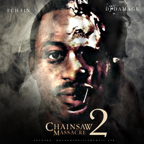 FChain - Chainsaw Massacre 2 (Mixtape)