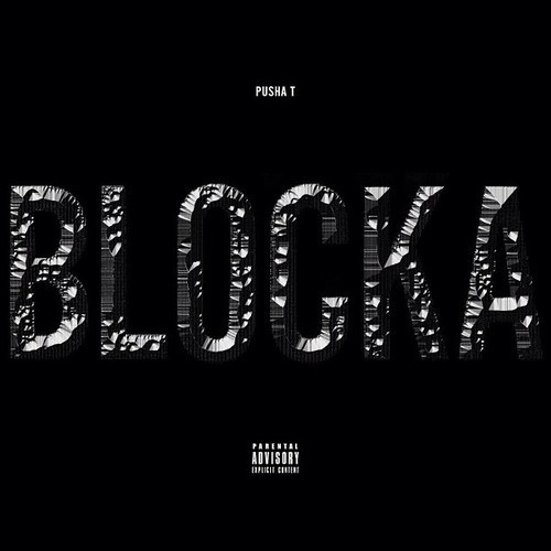 Pusha T - Blocka Ft PopCaan x Travis Scott (Prod. by Young Chop)