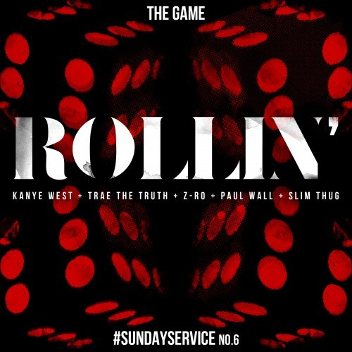 The Game - Rollin Ft. Kanye West, Trae The Truth, Z-Ro, Paul Wall & Slim Thug
