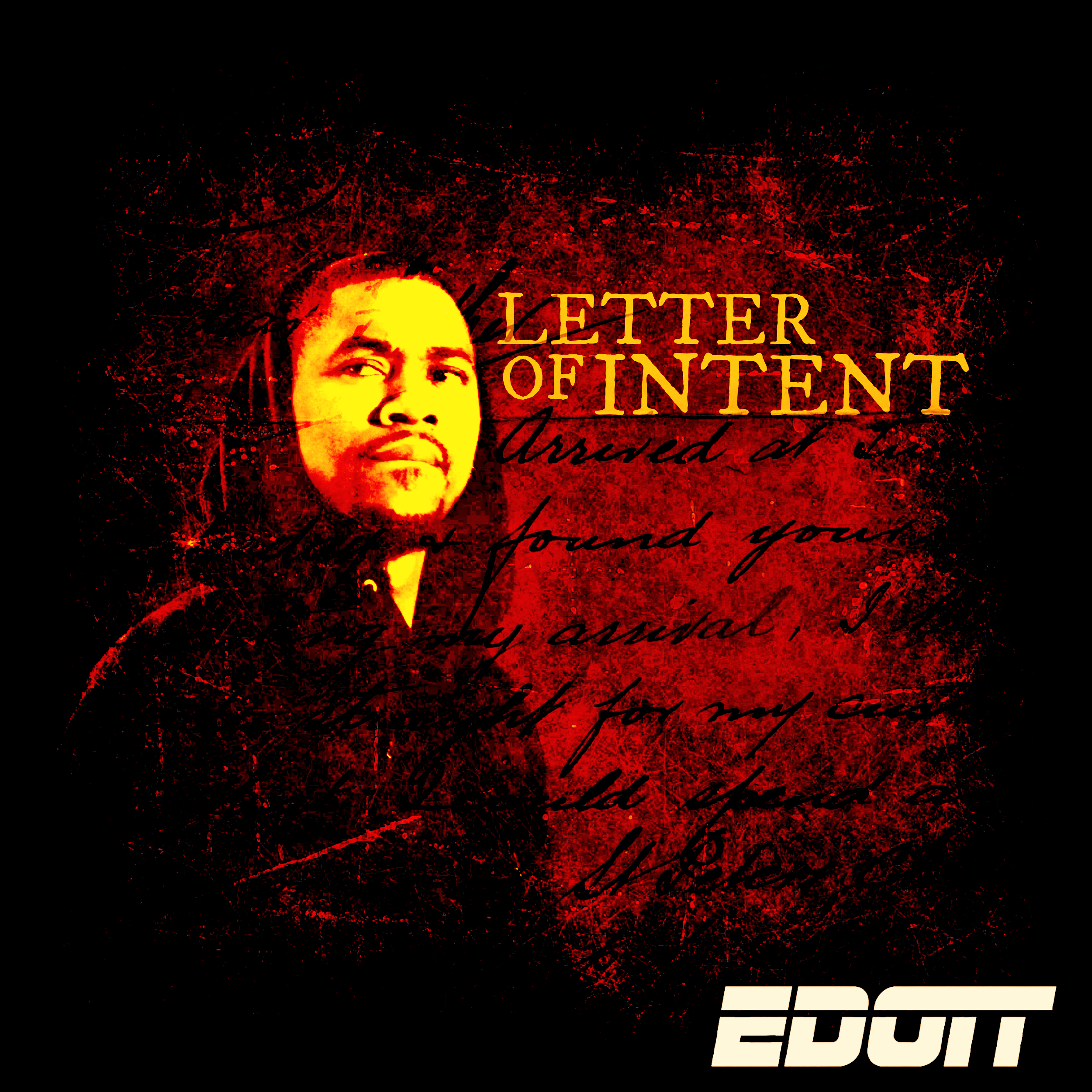 E Dott - Letter of Intent (Mixtape)