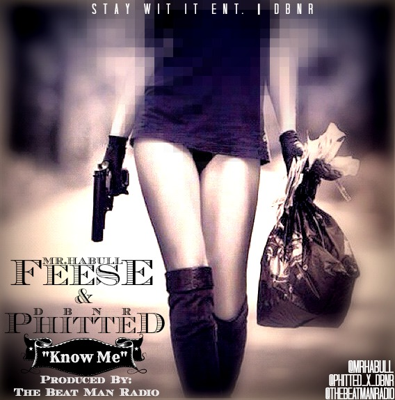 Fese - Know Me Ft. Phitted