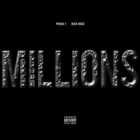 Pusha T x Rick Ross - Millions (Single Artwork)