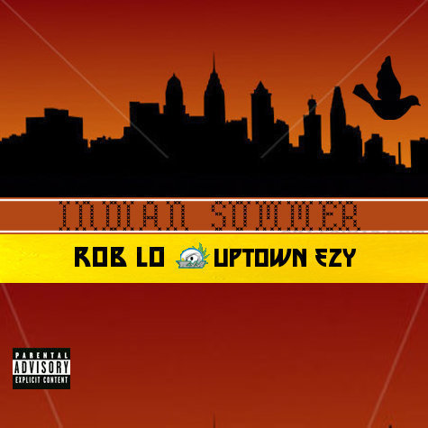 Rob Lo - Indian Summer Ft. Uptown Ezy (Prod by The BeatEmUpBoyz)