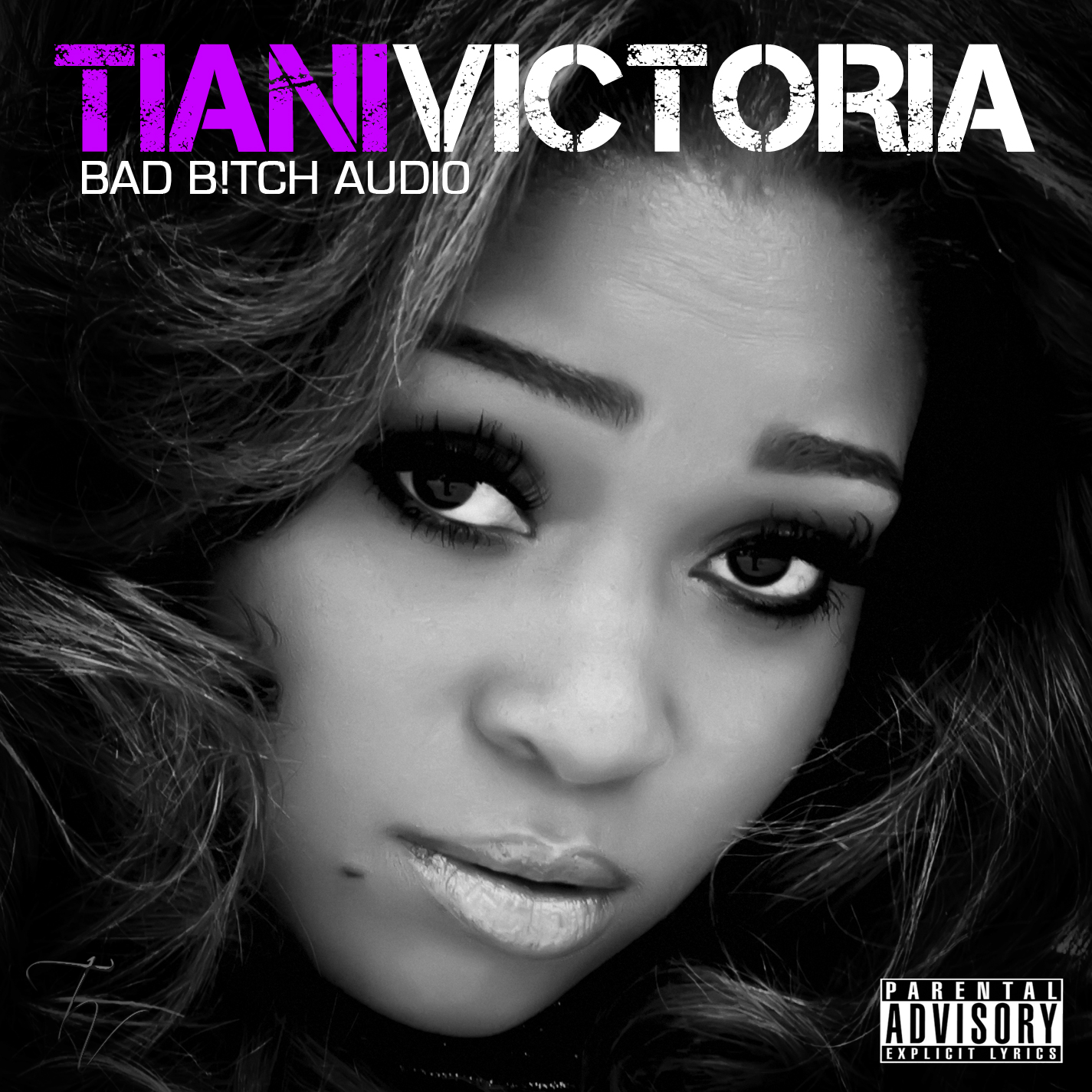 Tiani Victoria - Bad Bitch Audio (Mixtape)