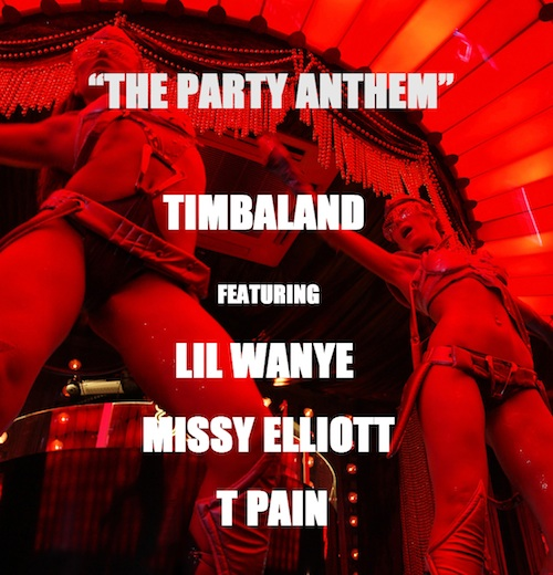timbaland-the-party-anthem-ft-lil-wanye-missy-elliott-t-pain-HHS1987-2013