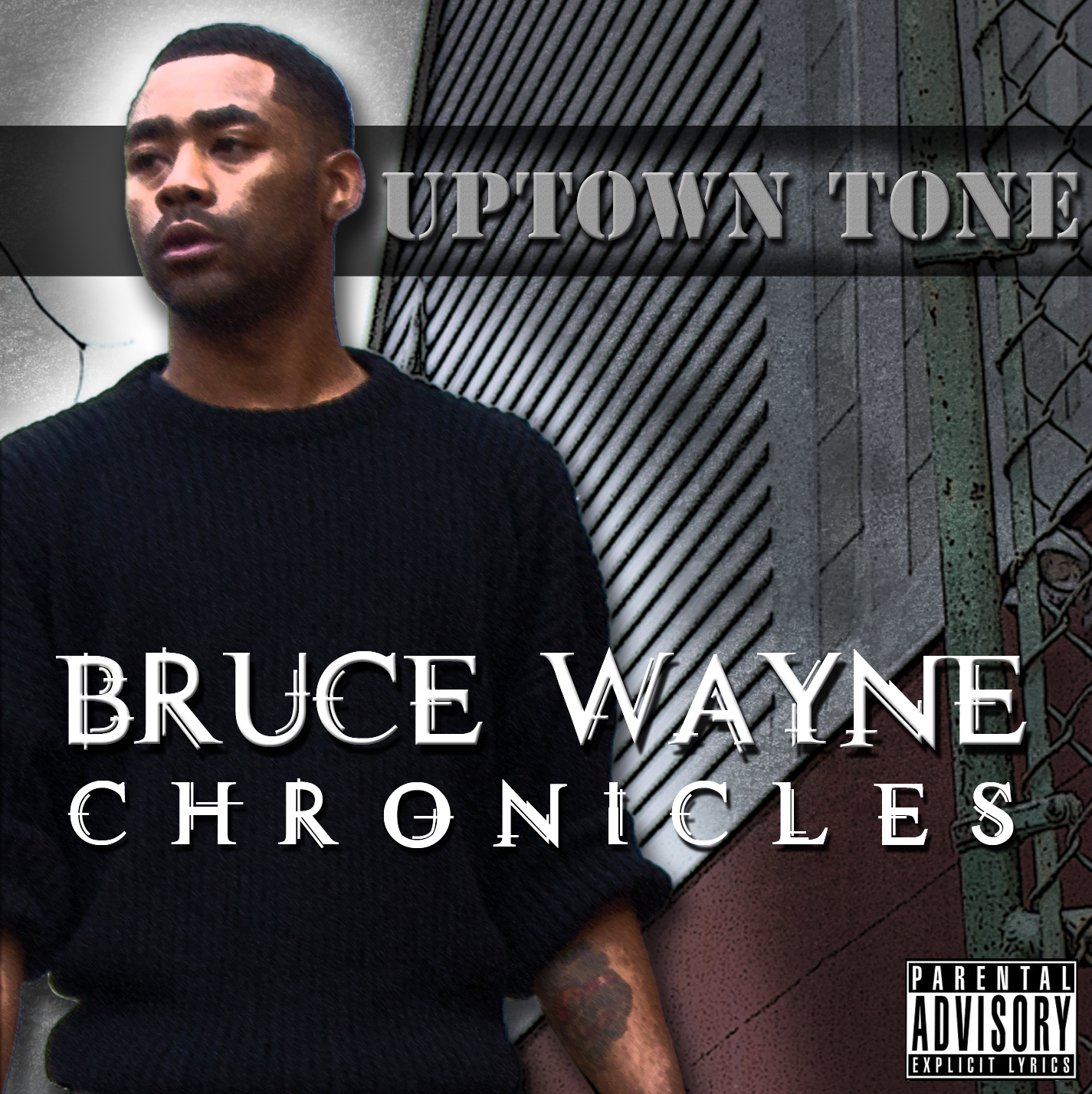 Uptown Tone - Bruce Wayne Chronicles (Mixtape)