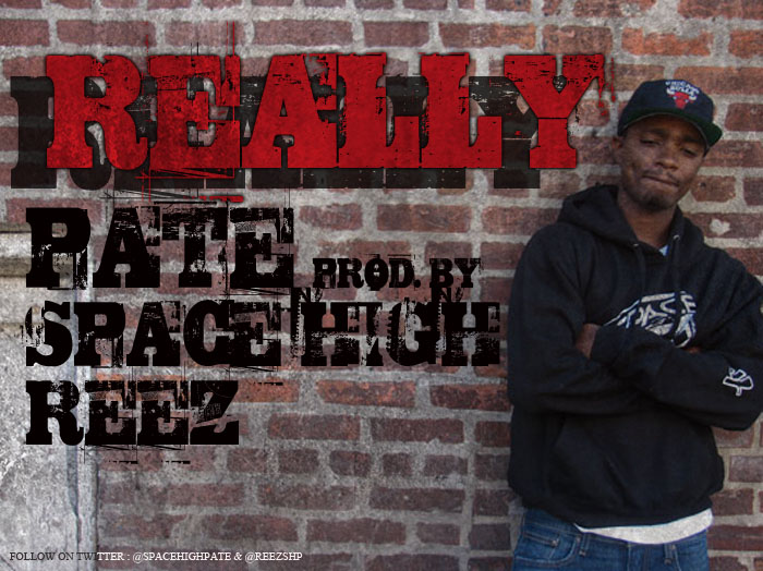 newreally Pate - Really (prod. by Space High Reez)