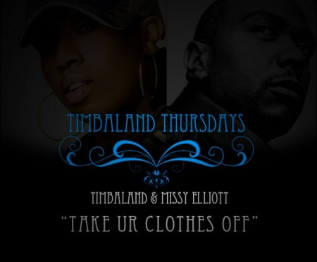 timbotakeyourclothesoff-450x372 Timbaland – Take Ur Clothes Off Ft. Missy Elliot