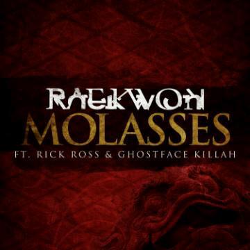 x24bbe1ed Raekwon - Molasses Ft Ghostface Killah & Rick Ross