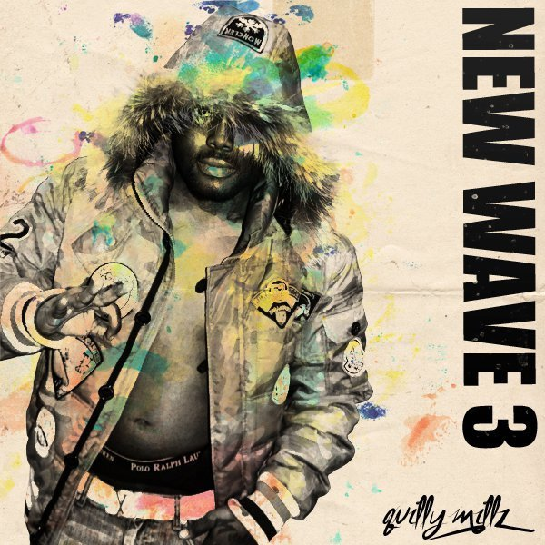 189892_137217989680335_100001764055361_217765_7560973_n @Quilly_Millz - New Wave 3 Mixtape Cover