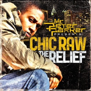 chic-raw-the-relief-300x300 The Relief Of Chic Raw [Interview]