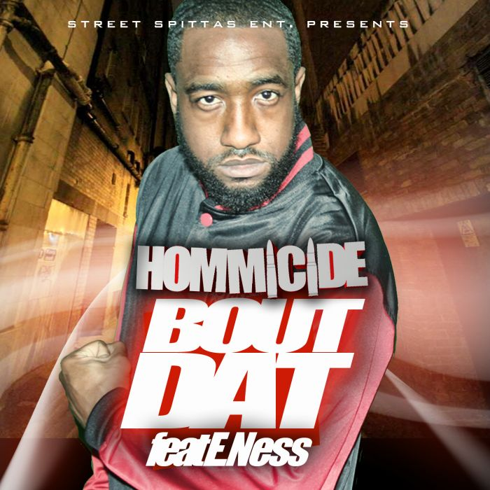 Hommicide &#8211; Bout Dat ft. E.Ness (Prod. By Rizzo)