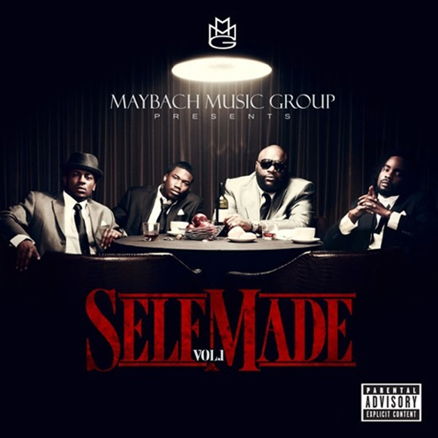 Maybach Music Group  Self Made