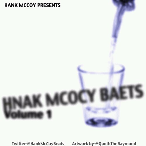 @HankMcCoybeats &#8211; Hank McCoy Beats Volume 1 (Mixtape)