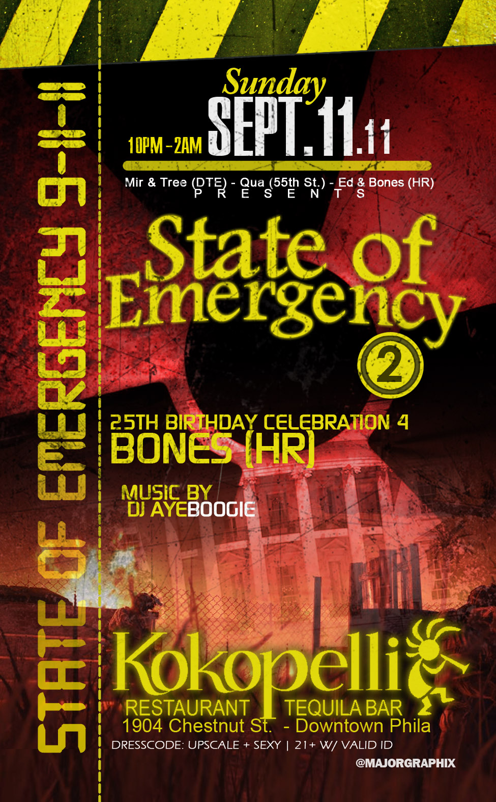 State of Emergency! 9.11 *Sunday, September, 11th 2011* Kokopelli Restaurant Tequila Bar