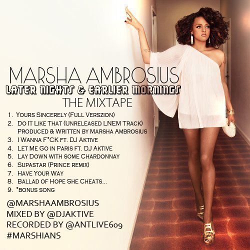 Marsha Ambrosius – Later Nights & Earlier Mornings (Mixtape)