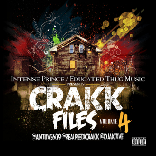 Peedi Crakk (@RealPeediCrakk) &#8211; Crakk Files Vol 4 (Mixtape) Hosted by @Antlive609 &#038; DJAktive