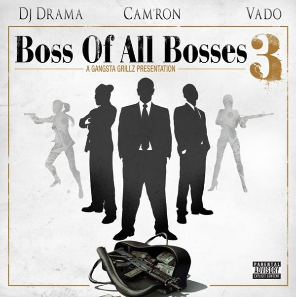 Camron &#038; Vado  Boss Of All Bosses 3 (Hosted By DJ Drama) (Mixtape)