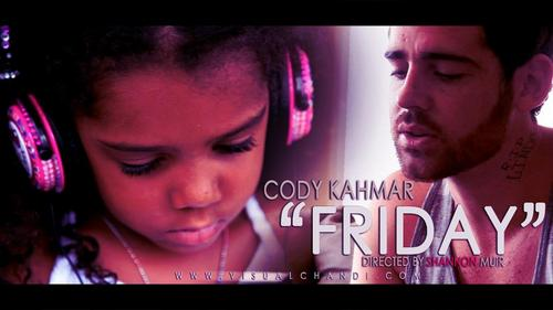 Cody Kahmar (@CodyKahmar) &#8211; Friday (Dir. by @ShannonMuirHD) (Video)