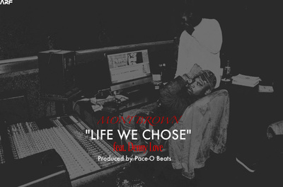 Mont Brown (@MontBrown)- Life We Chose Ft. @DennyLoveMusic (Prod by @PaceOBeats)