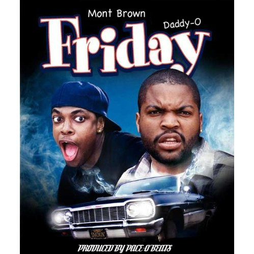 Mont Brown &#8211; Friday Ft. Daddy-O (Prod by Pace-O Beats)
