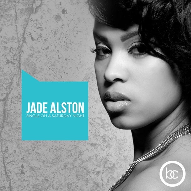 Jade Alston – Single On A Saturday Night (EP)