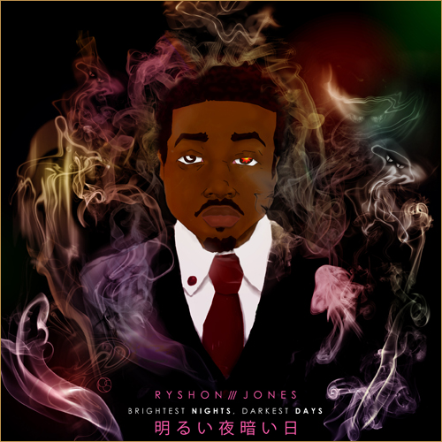 BrightestNightsDarkestDays1 1 Ryshon Jones (@Ryshon215)   High Aches (Prod by Lee Bannon)