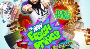 Tone Trump &#8211; The New Fresh Prince (CD/DVD Cover) Hosted by DJ Drama, DJ Damage &#038; DJ Aktive