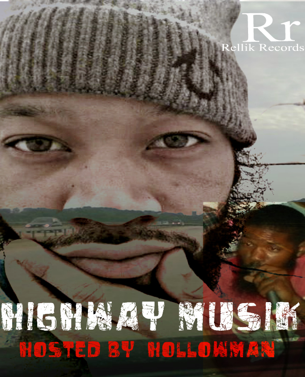 HIGHWAY-MUSIK-COMING-SOON-HOSTED-BY-HOLLOWMAN Luck Hef (@LUCKHEF) - I'll Make U Famous Ft. Hollowman (@HManPC)