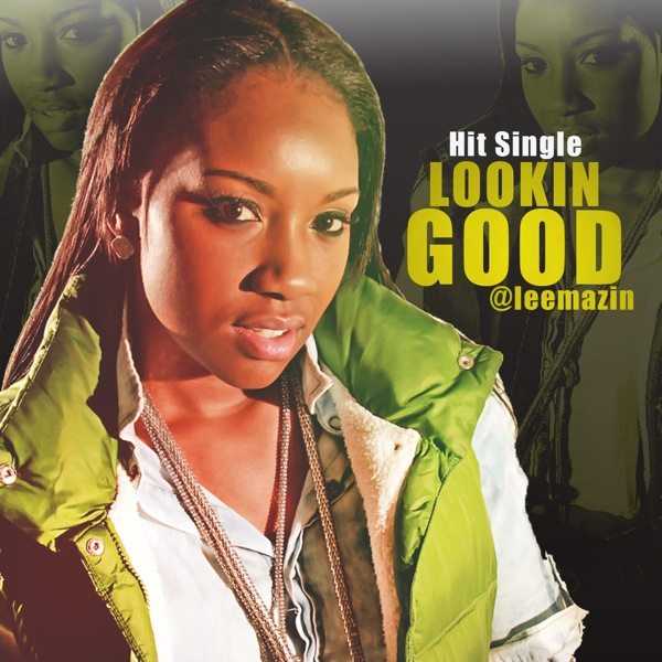 Lookin-Good-Cover Lee Mazin (@LeeMazin) - Lookin Good
