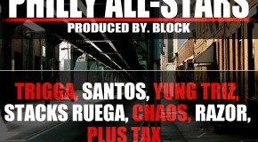 DJ FM &#8211; Philly Allstars Ft Trigg, Santos, Yung Triz, Stacks Ruega, Chaos, Razor &#038; Plus Tax