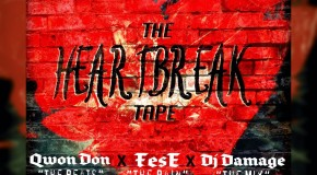 Fese (@mrhabull) &#8211; The HeartBreak Tape EP (Hosted by @TheRealDJDamage)