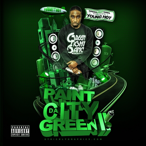Young_Hot_Paint_The_City_Green_2-front-large Young Hot (@YoungHot) - Paint The City Green 2 (Mixtape)