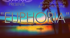 Aviation Club presents @UptownTone @Rizman_AC &#038; @BlacNickelson &#8211; Euphoria