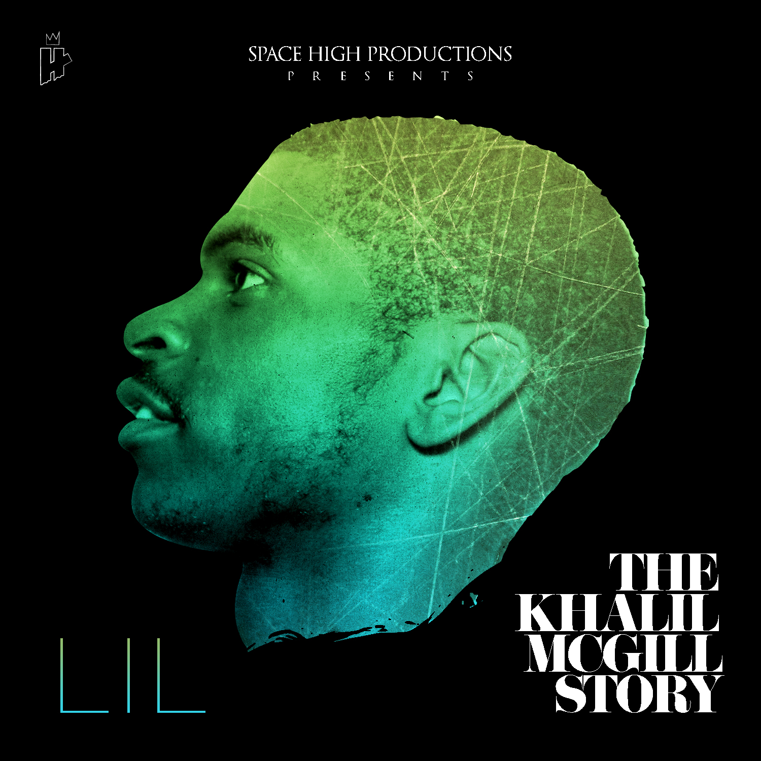 Front Lil (@Spacehigh_lil) - The Khalil McGill Story #TKMS (ALBUM)