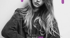 Gianni Lee (@GianniLee of @BabylonCartel) &#8211; Trill Wave Deux (Mixtape) (Hosted by @PandaReemy)