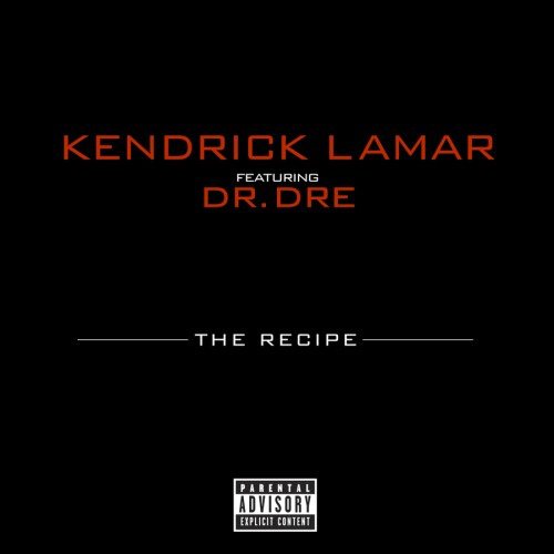6892562318_ec7855e3e4 Kendrick Lamar & Dr. Dre – The Recipe