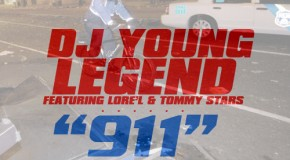 DJ Young Legend &#8211; 911 Ft. Lore&#8217;l &amp; Tommy Stars (Prod by Qwon Don)