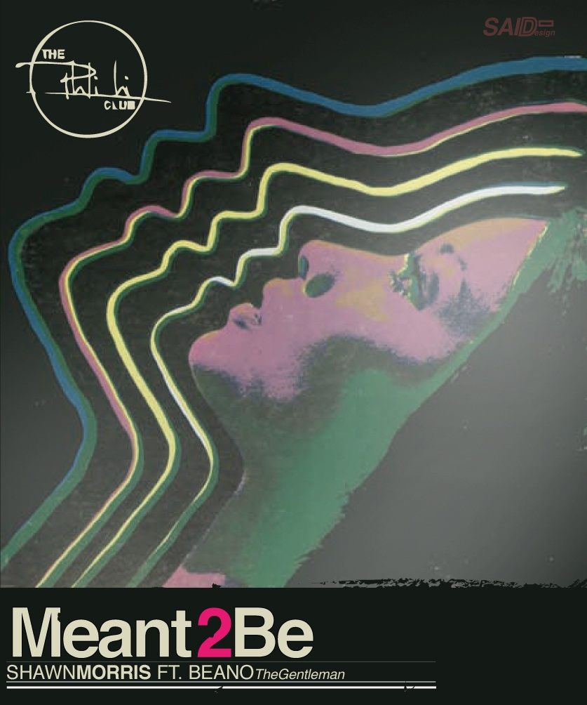 Meant2BE-Official-Artwork Shawn Morris (@ShawnMorrisPC) - Meant 2 Be Ft. Beano (@JustBeano)