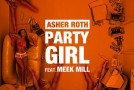 Asher Roth – Party Girl Ft. Meek Mill