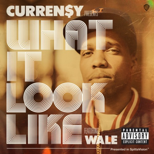 currensy-4 Curren$y – What It Look Like Ft. Wale
