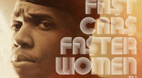 Curren$y &#8211; Fast Cars Faster Women Ft Daz Dillinger