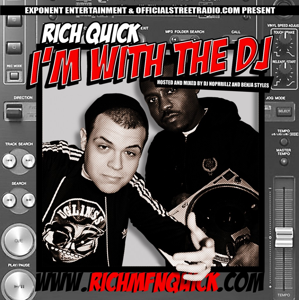 rich-mfn-quick-im-with-the-dj-mixtape-hosted-by-dj-nophrillz-benja-styles-front-cover-artwork1 @RichMFNQuick - I'm With The DJ (Mixtape) (Hosted by @DJNoPhrillz & @BenjaStyles)