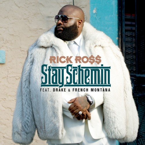 rick-ross-stay-schemin-500x500 Rick Ross – Stay Schemin Ft Drake & French Montana (Single Artwork)