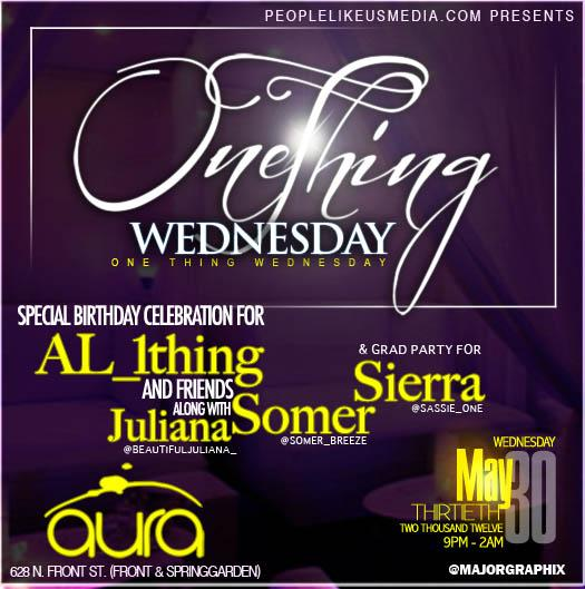 AL 1Thing (@Al_1thing) Birthday Party @ Aura Weds May 30 (Event Details Inside)