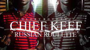 Chief Keef (@ChiefKeef)  Russian Roulette (Prod by Lex Luger aka @SmokedOutLuger)