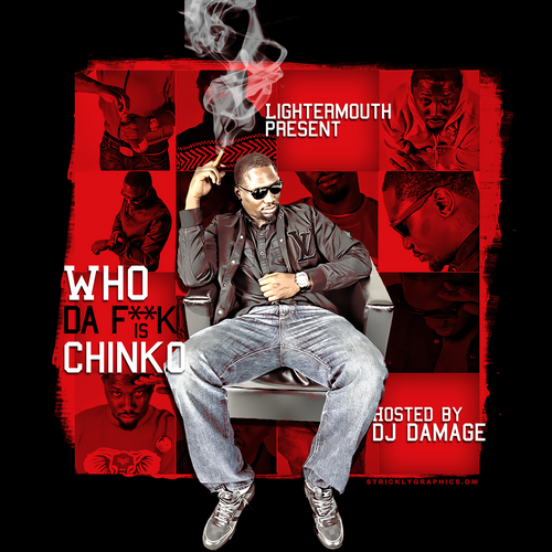 Chinko Da Great (@CHINKDAGREAT) &#8211; Who Da F**K Is Chinko? (Mixtape) (Hosted by @TheRealDJDamage)
